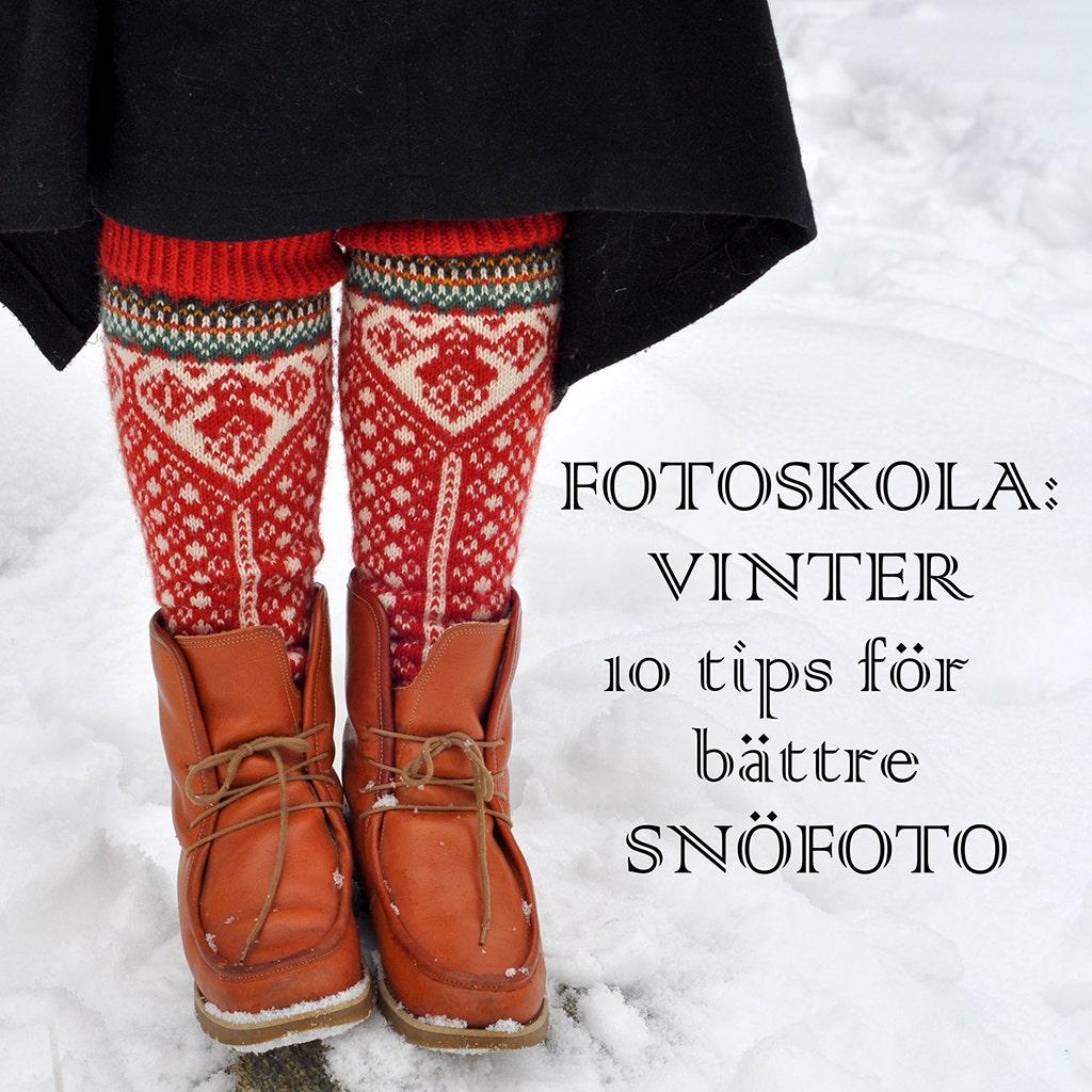 Fotoskola: Vinter – 10 tips för bättre snöfoto